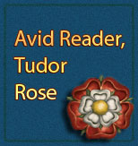 Reader of the Tudor Rose
